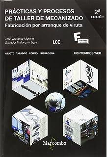 Procesos de Mecanizado (MARCOMBO FORMACIÓN): Amazon.es ...