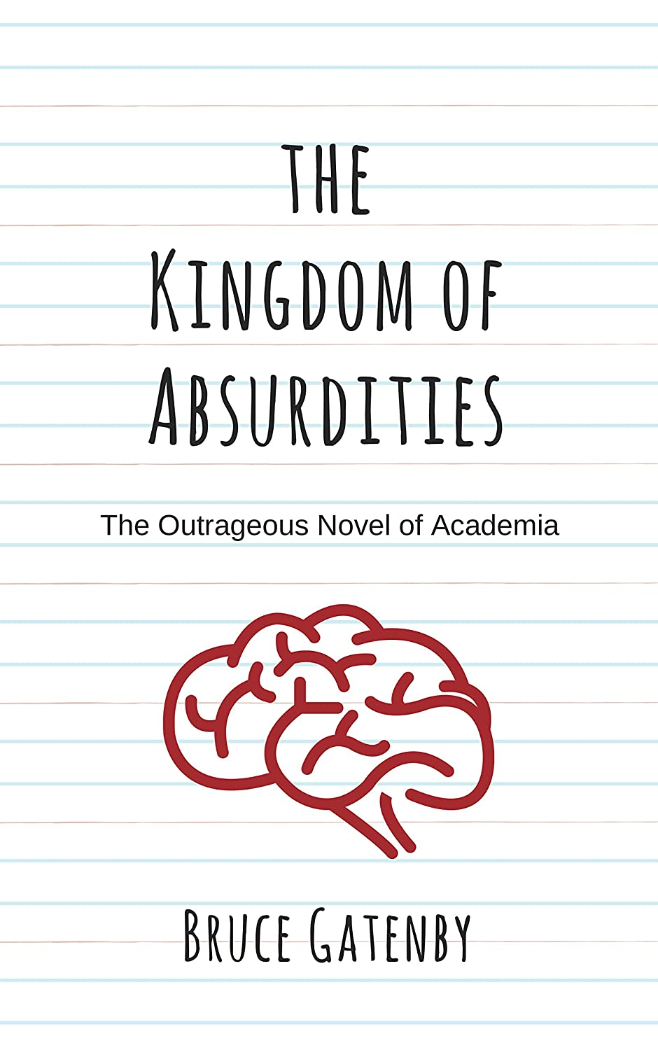 The Kingdom of Absurdities: A Novel (English Edition) eBook ...