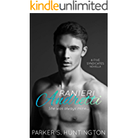 Ranieri Andretti: A Second-Chance, Enemies-to-Lovers Mafia Romance Novella (The Five Syndicates Book 3)