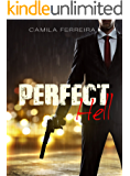 Perfect Hell