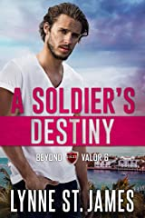 A Soldier's Destiny: Eagle Security & Protection Agency (Beyond Valor Book 6) Kindle Edition