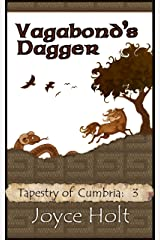 Vagabond's Dagger (Tapestry of Cumbria Book 3) Kindle Edition