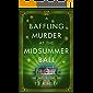 A Baffling Murder at the Midsummer Ball (A Dizzy Heights Mystery Book 2)