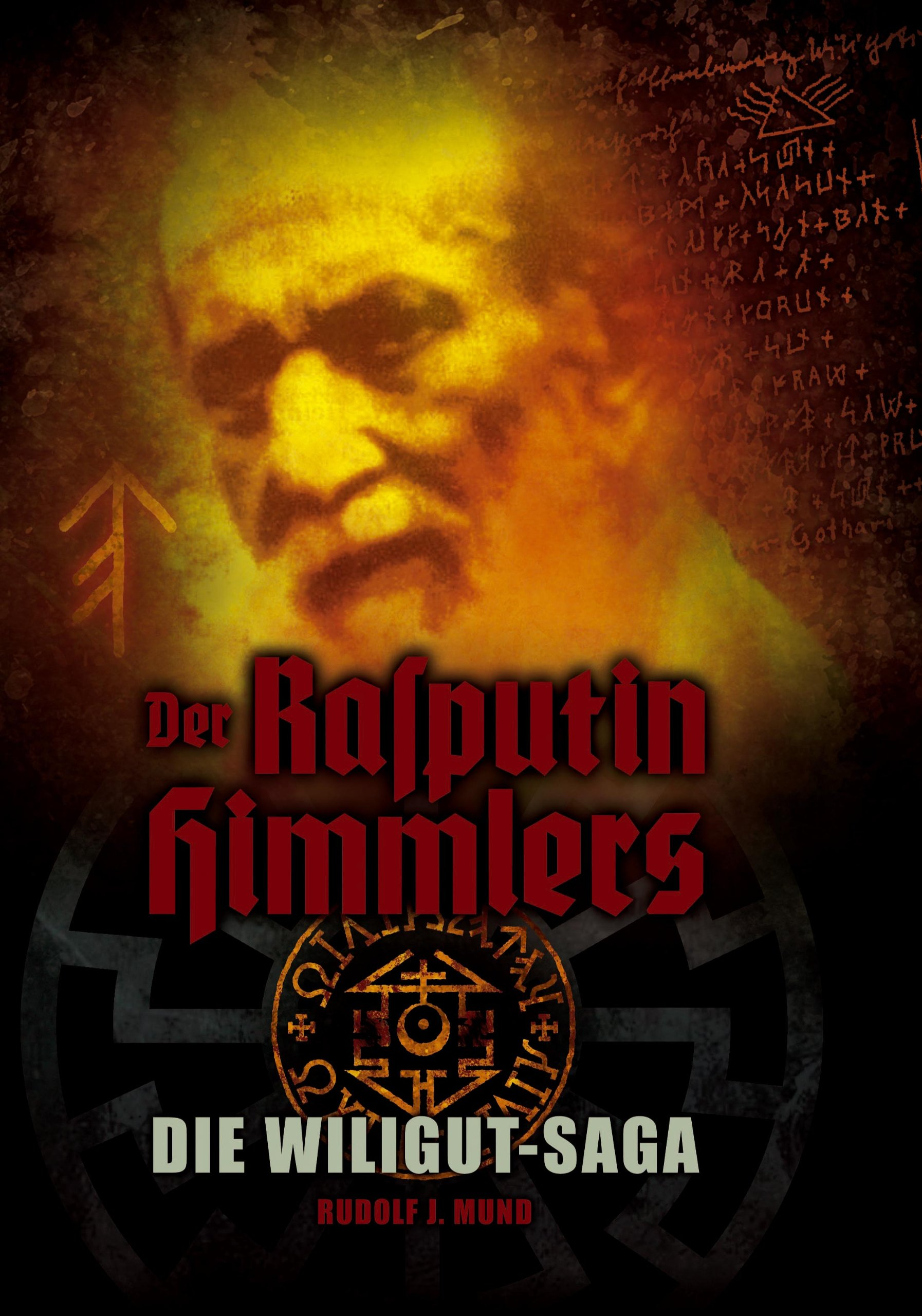 Der Rasputin Himmlers. Die Wiligut-Saga