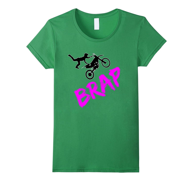 Brap Pink Motocross Enduro Supercross FMX Riders T Shirt