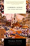 Common Sense: and Other Writings (Modern Library Classics)