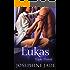 Lukas: A Bad Boy Mafia Dark Romance (Triple Threat)