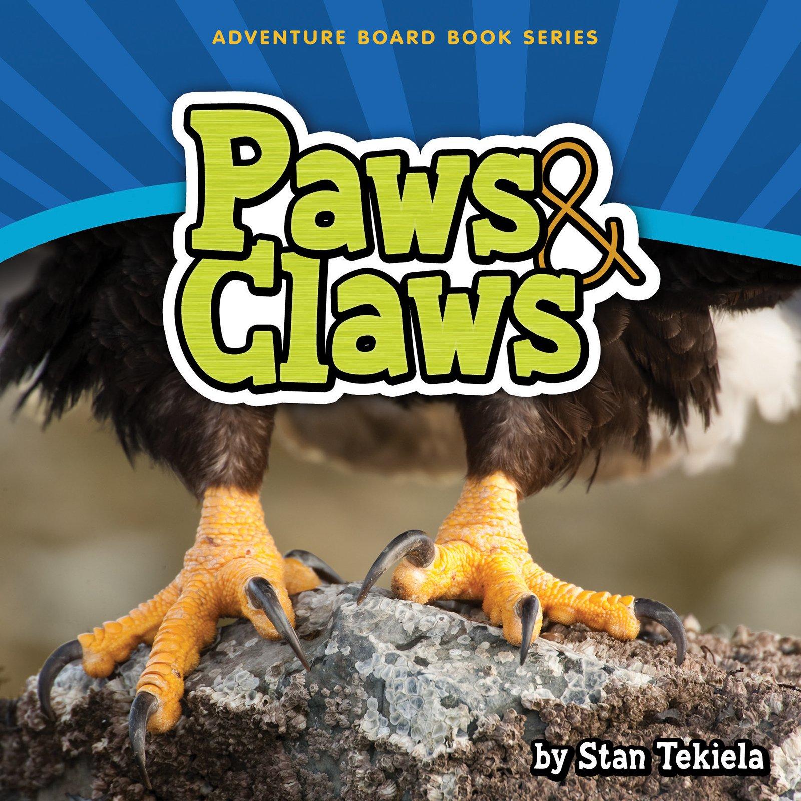Read Online Paws & Claws (Adventure Boardbook Series) pdf epub