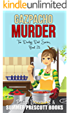 Gazpacho Murder (The Darling Deli Series Book 25)
