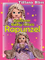 How to customize Baby Alive to look like Rapunzel.