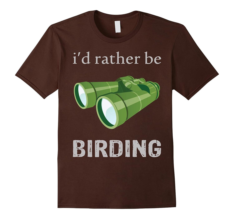 bird watching tshirt – i'd rather be birding shirt