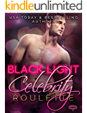 Black Light: Celebrity Roulette (Black Light Series Book 12)