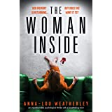 The Woman Inside: An unputdownable psychological thriller with a breathtaking twist (Detective Dan Riley Book 4)