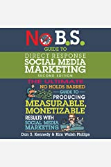 No B.S. Guide to Direct Response Social Media Marketing (2nd Edition): No B.S. Series Audible Audiobook