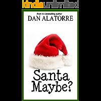 Santa Maybe? (Savvy Stories)