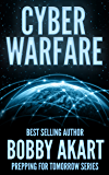 Cyber Warfare (Prepping For Tomorrow Book 3)