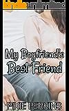 My Boyfriend's Best Friend