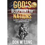 God's Blueprint for Nations: The KNIGHTS are Rising to SAVE AMERICA and the NATIONS OF THE WORLD