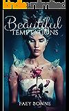 Beautiful Temptations (Twisted Tales Book 1)