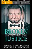 Broken Justice (Fractured Minds Series Book 6)