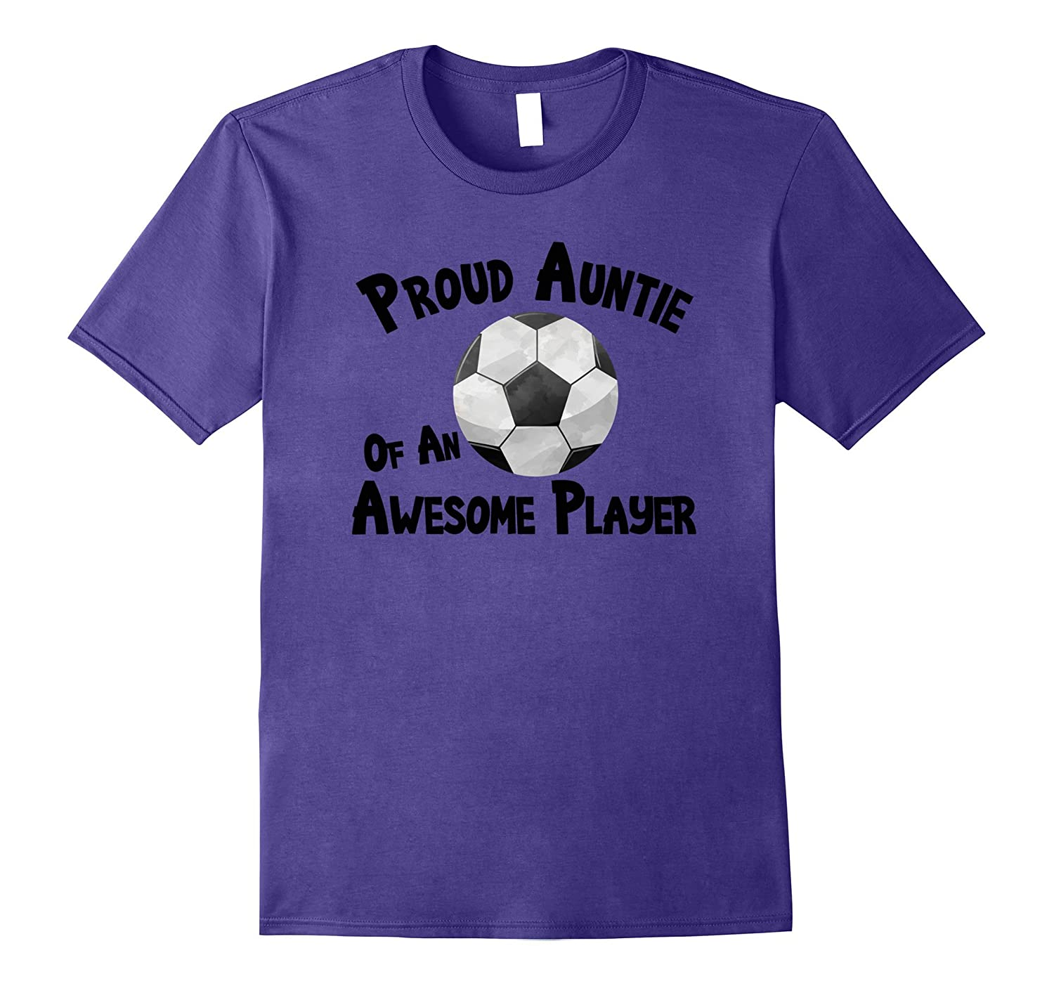 Soccer T-Shirt Proud Auntie of an Awesome Player Shirt-FL