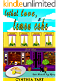 Lethal Love And Lemon Cake (Edible Bookworm Cozy Mystery Book 2)