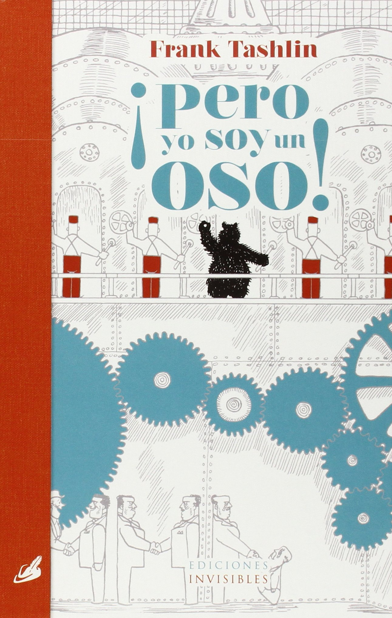 PERO YO SOY UN OSO (Spanish) Hardcover – 2015
