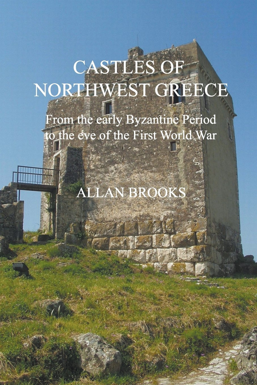 Read Online Castles of Northwest Greece PDF