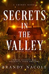 Secrets in the Valley (Chindi Series Book 4) Kindle Edition