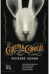La collina dei conigli (Italian Edition) Kindle Edition