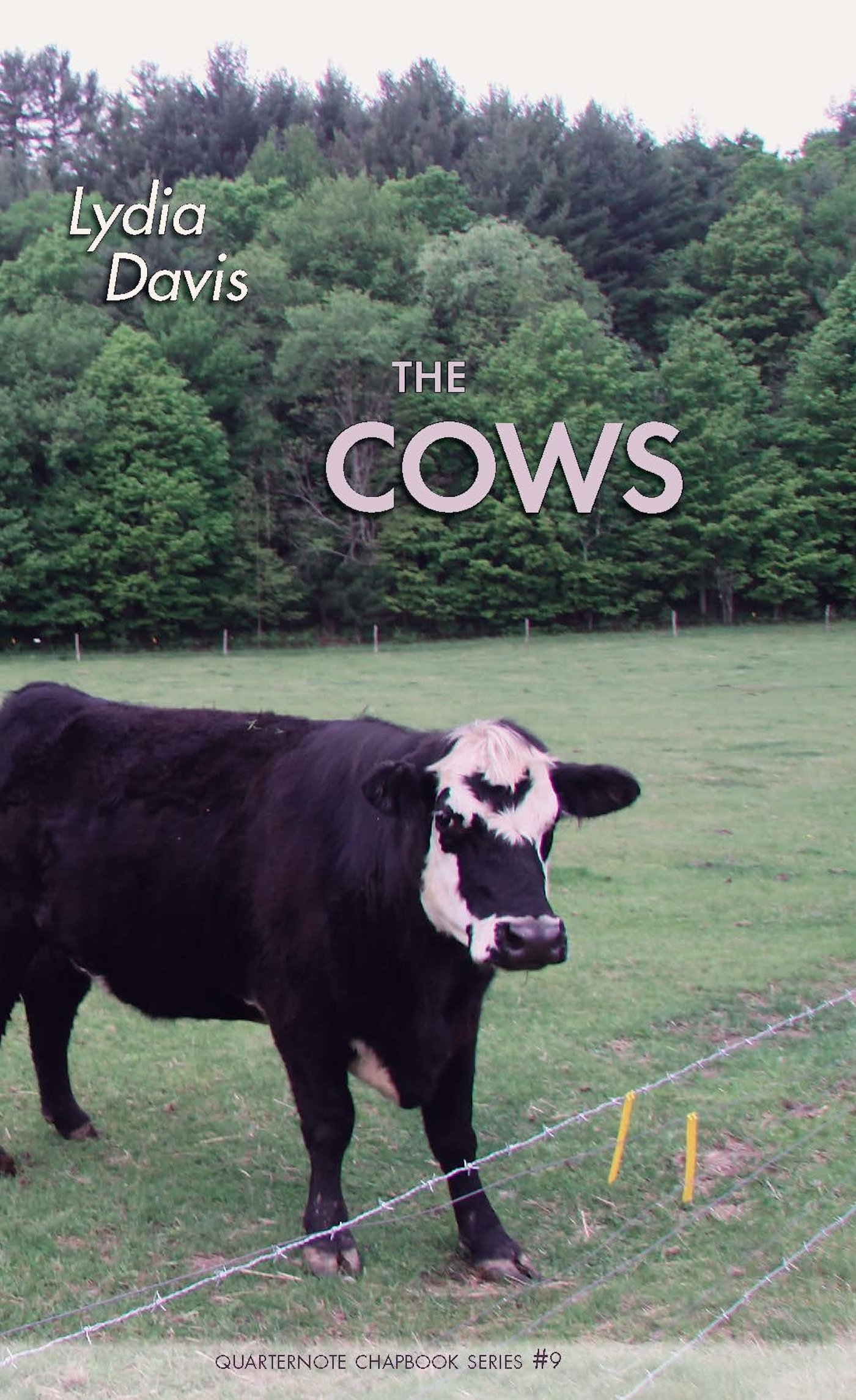 The Cows (quarternote Chapbook Series): Lydia Davis: 9781932511932:  Amazon: Books