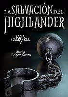 La Salvación Del Highlander (Saga Campbell Nº