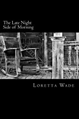 The Late Night Side of Morning Kindle Edition