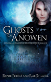 Ghosts of Anowen (The Aegean Immortals Series Book 1)
