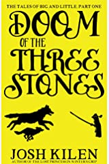 Doom of the Three Stones (Big and Little #1) (Tell Me A Story Bedtime Stories for Kids) Kindle Edition