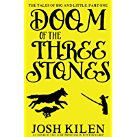 Doom of the Three Stones (Big and Little #1) (Tell Me A Story Bedtime Stories for Kids)