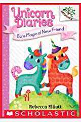 Bo's Magical New Friend: A Branches Book (Unicorn Diaries #1) Kindle Edition