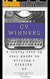 CV WINNERS: Step by Step guide to a CV WINNER!
