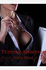 Tuition Ambition Kindle Edition