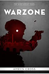 Warzone: Alex Holst files #1 (The East Wind) Kindle Edition