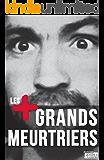 Les plus grands meurtriers: Psychologie des tueurs en série (Obscuria) (French Edition)