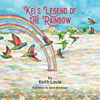Kei's Legend of the Rainbow