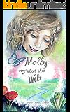 Molly verzaubert ihre Welt: Ein spirituelles Abenteuer