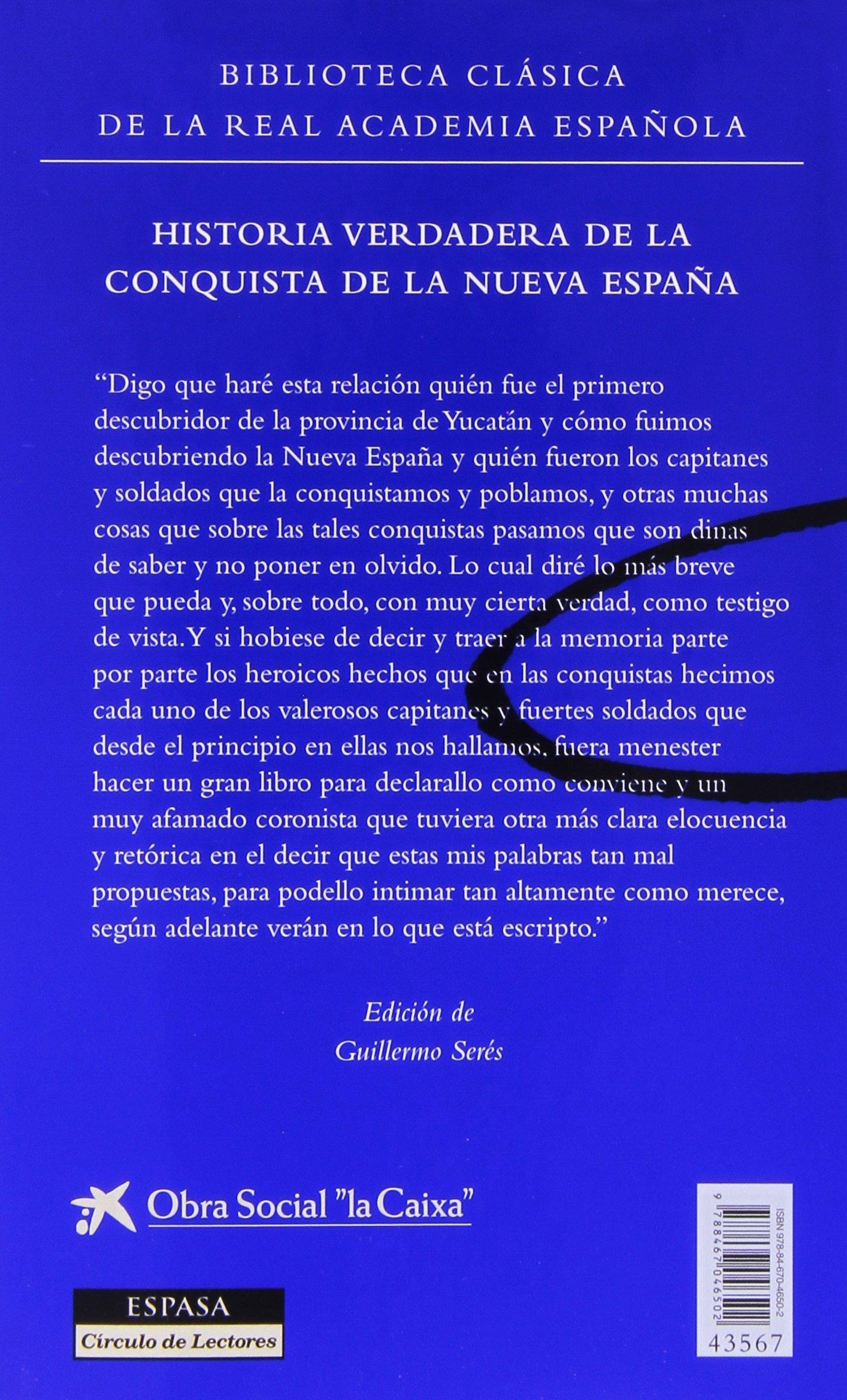Historia verdadera de la conquista de la nueva España F. COLECCION: Amazon.es: Díaz del Castillo, Bernal: Libros