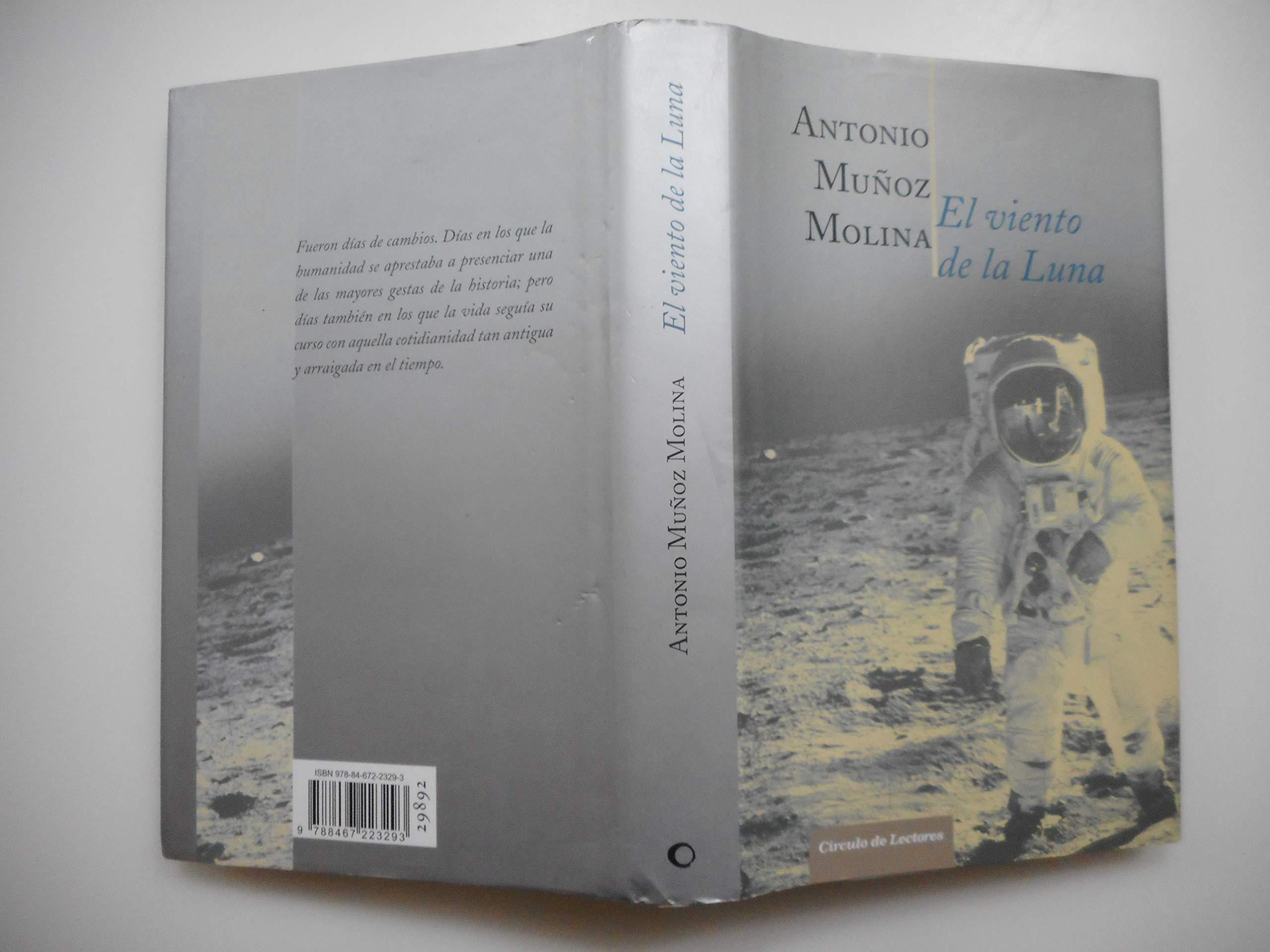 El Viento De La Luna: Amazon.es: Muñoz Molina, Antonio: Libros