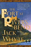 The Fort at River's Bend (The Camulod Chronicles, Book 5)