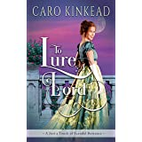 To Lure A Lord (Just a Touch of Scandal Book 2)