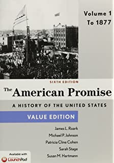 Amazon the american promise value edition volume 1 a history the american promise value edition volume 1 to 1877 fandeluxe Choice Image