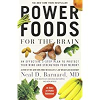 Power Foods for the Brain: An Effective 3-Step Plan to Protect Your Mind and Strengthen...