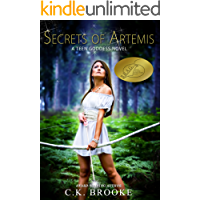 Secrets of Artemis: A Teen Goddess Novel (Mythic Maidens Book 1)
